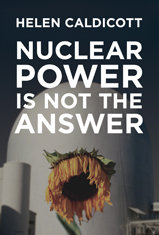 Nuclear Power is Not the Answer book cover